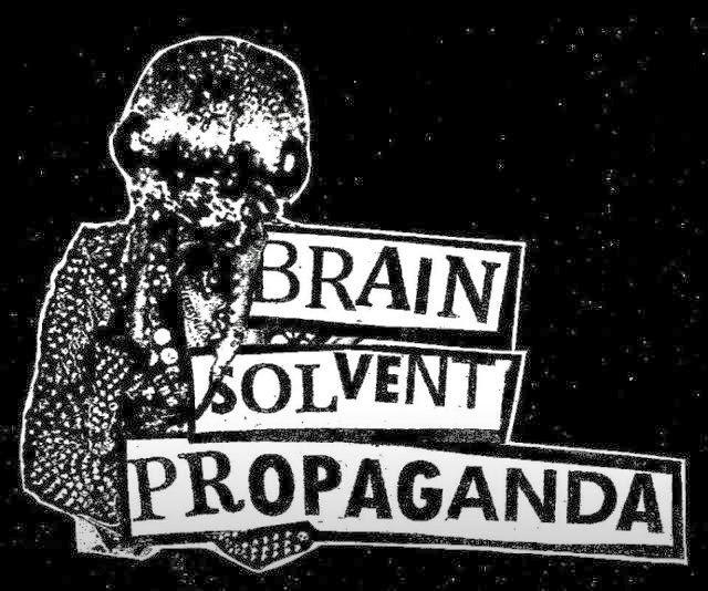 BRAIN SOLVENT PROPAGANDA