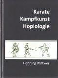 Karate, Kampfkunst und Hoplologie