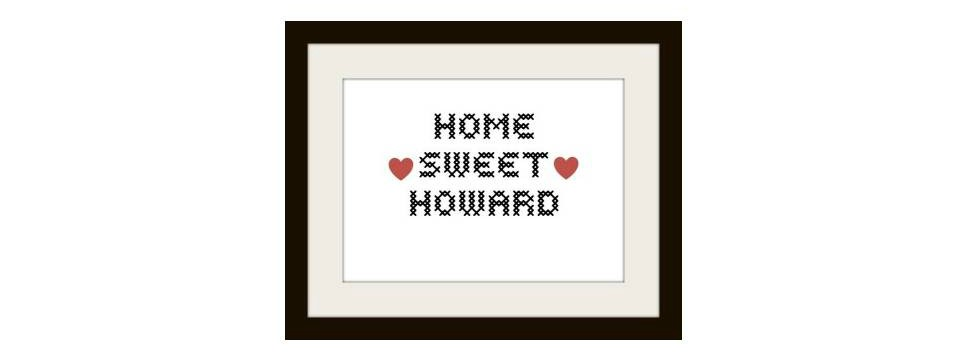 Home Sweet Howard