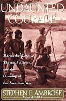 Cover of Undaunted Courage by Stephen E. Ambrose