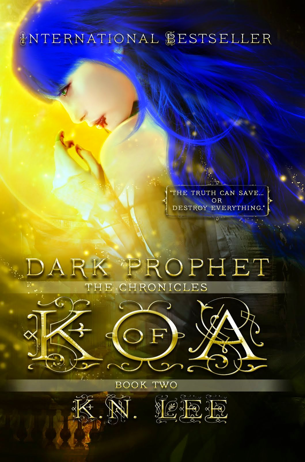 The Chronicles of Koa: Dark Prophet