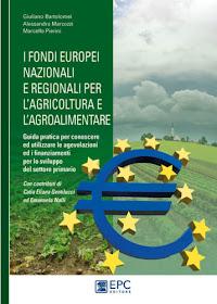 GUIDA FONDI EUROPEI PER AGRICOLTURA e AGROALIMENTARE