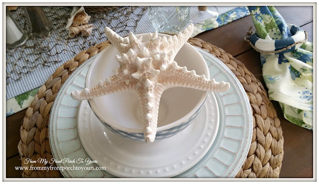 Nautical Dining Room- Star Fish- Table Setting- From My Front Porch To Yours