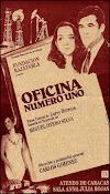 OFICINA NÚMERO UNO, de  L. Herrera  basada en Otero Silva,  dirección Carlos Giménez, 1991