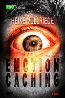 http://www.amazon.de/Emotion-Caching-Roman-Psychothriller-Spannung/dp/3958350623/ref=sr_1_1_twi_per_1?ie=UTF8&qid=1440248296&sr=8-1&keywords=emotion+caching