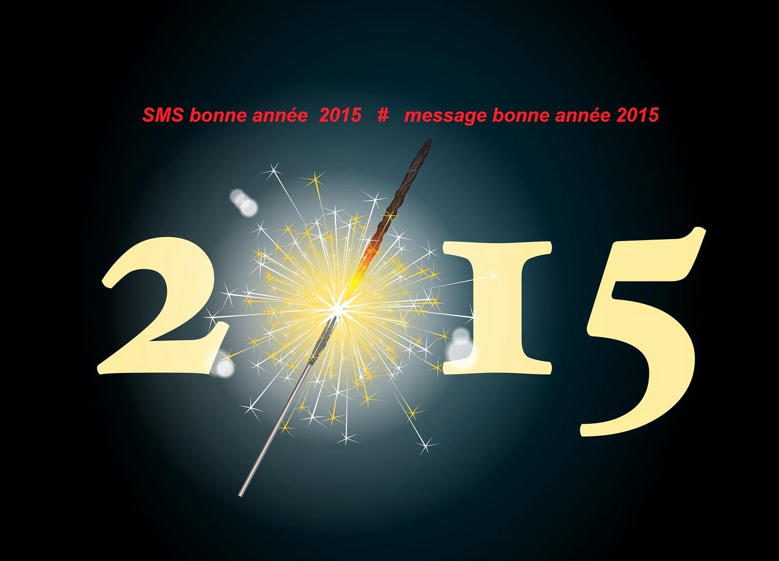 SMS bonne année  2015 et message bonne année 2015