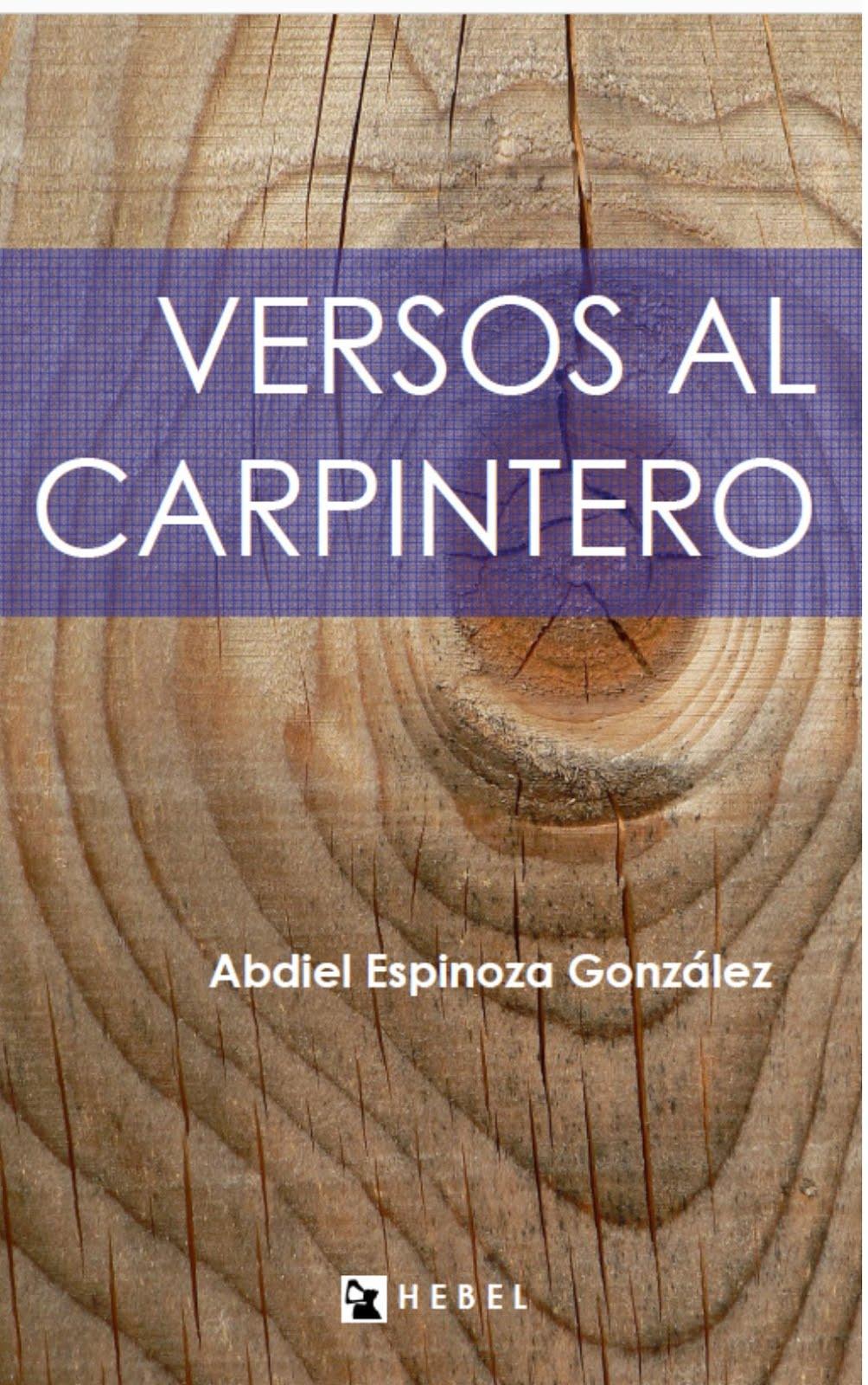 Versos al carpintero, Hebel Ediciones, 2013