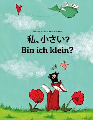 http://www.amazon.de/Bin-klein-Watashi-chisai-Deutsch-Japanisch/dp/1493570323/