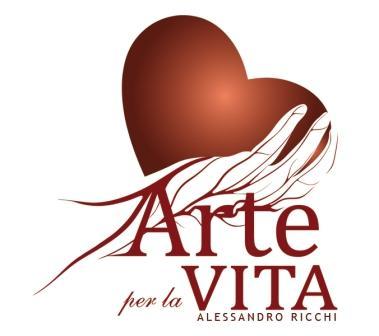"""""""ARTE PER LA VITA"""""""
