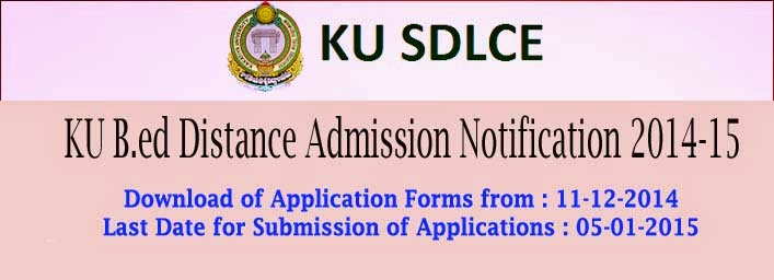 KU B.ed Distance Admission Notification 2014-15