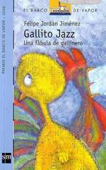 LECTURA DE ABRIL: GALLITO JAZZ