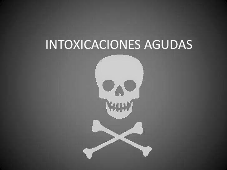 Intoxicaciones agudas