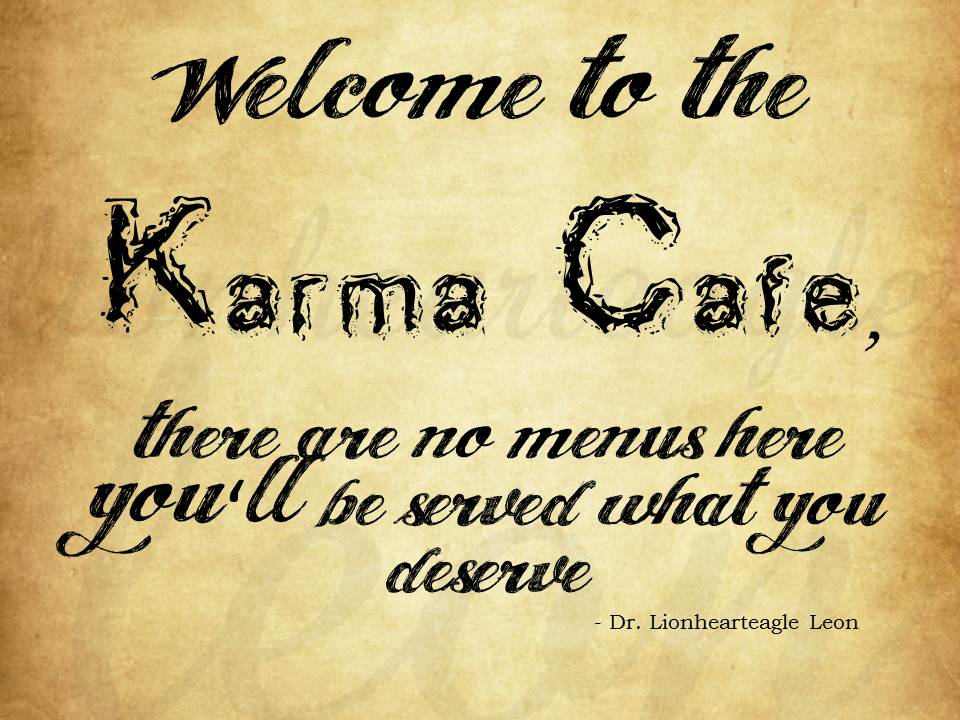 I love karma quotes quotesgram powerful quotes and for All about karma
