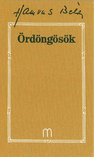 Hamvas Béla, könyv, Medio Kiadó, Ördöngösök, regény, esszé, Baranyai Béla