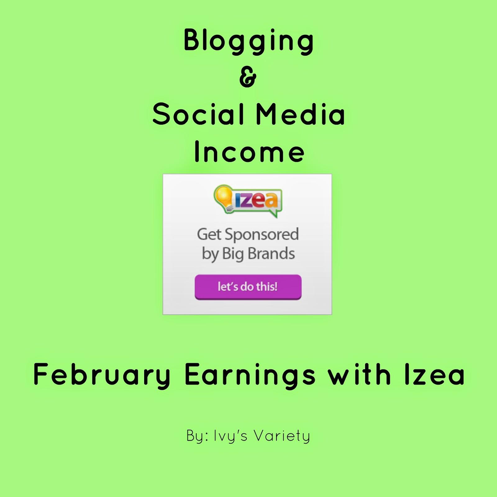february IZEA earnings social media income #ivysvariety