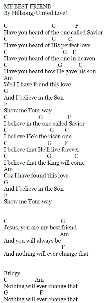 My Best Friend Hillsong Lyrics And Chords Sing And Praise