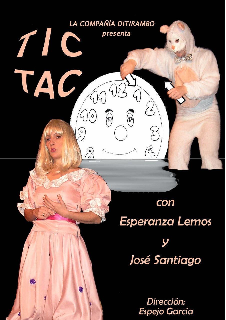 Tic Tac, corre el tiempo. Sábado 5.4.14. Centro Cultural El Madroño