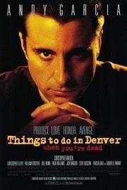 Cosas que hacer en Denver cuando estás muerto (1995)