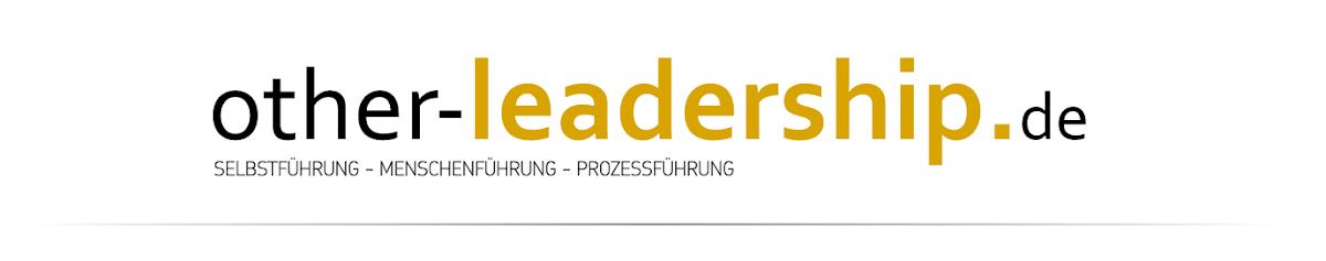 Selbstführung - Menschenführung - Prozessführung - Leadership