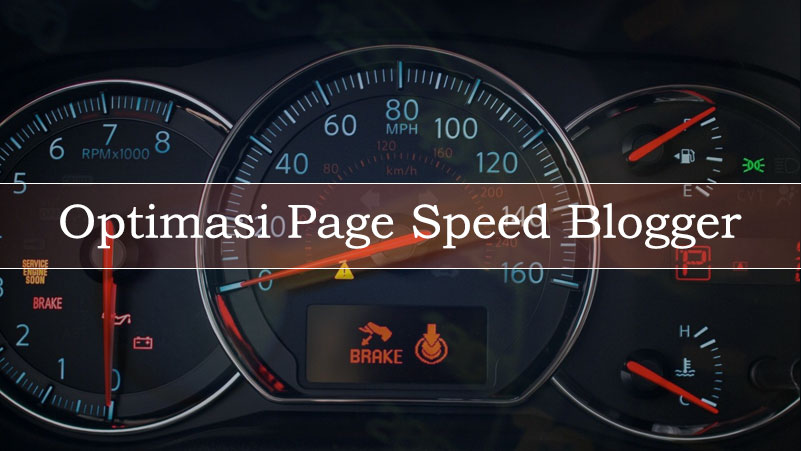 Optimasi Page Speed Blogger