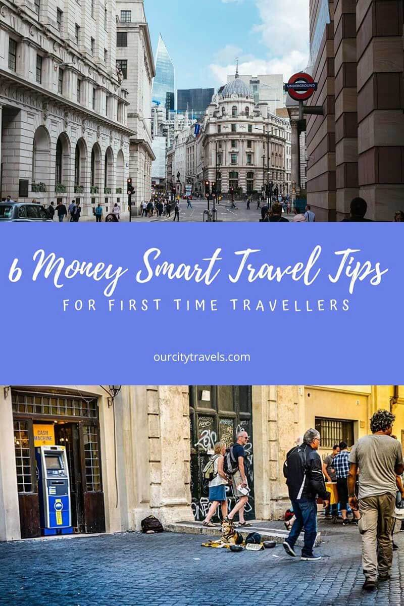 Money Smart Travel Tips for First Time Travelers
