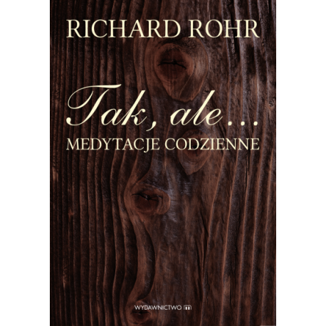 http://klubpdp.pl/o-biblii/1330-tak-ale-medytacje-codzienne--9788375958010.html?search_query=tak+ale&results=128