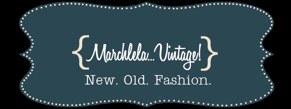 Marchlela...Vintage