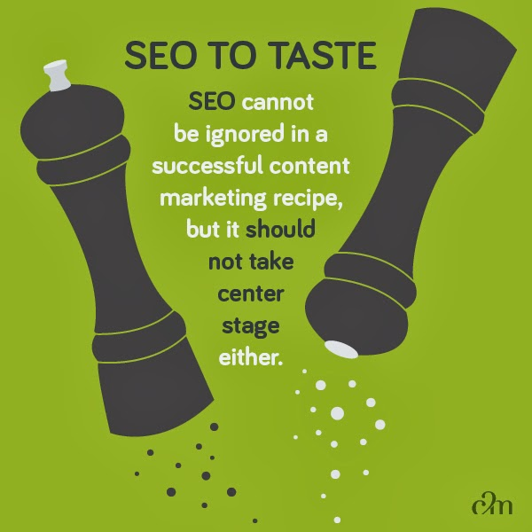 SEO should not be ignored in a successful content marketing campaign, but shouldn't take over.