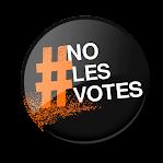 ¡¡NO LES VOTES, VOTA A OTROS!!