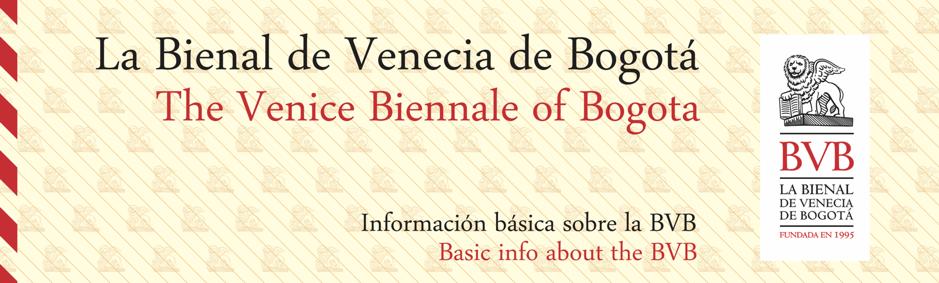 La Bienal de Venecia de Bogotá | BVB |