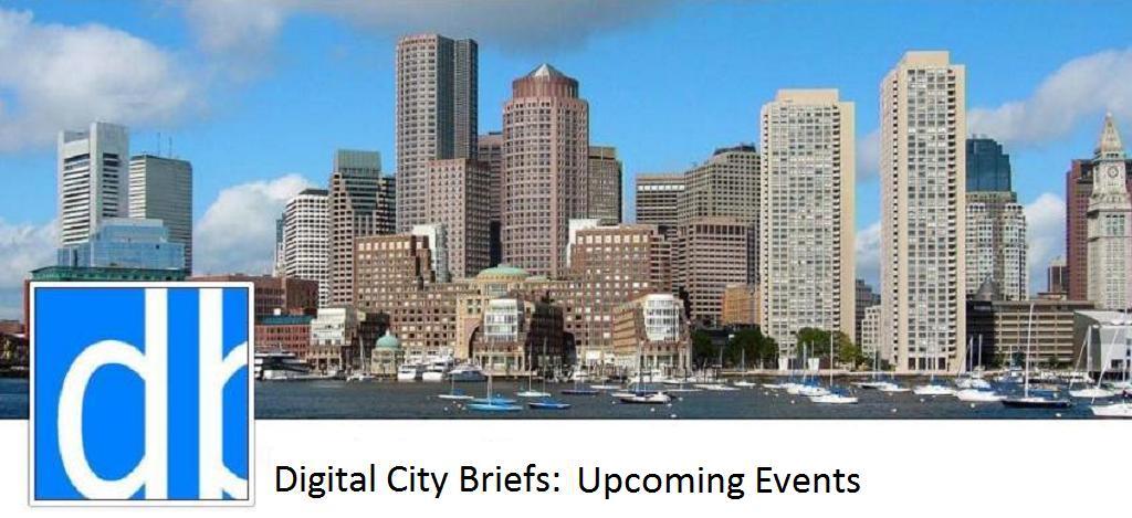 Digital City Briefs: Upcoming Events