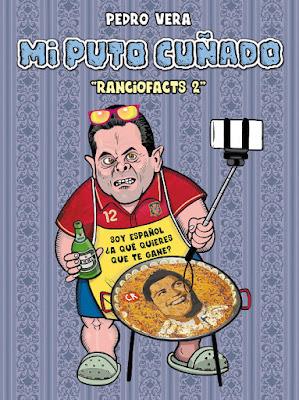 LIBRO - Ranciofacts 2 . Mi Puto Cuñado  Pedro Vera (Astiberri - 30 Noviembre 2015)  HUMOR | Edición papel & digital ebook kindle  Comprar en Amazon España