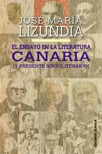 El Ensayo en la Literatura Canaria (y presente socioliterario)