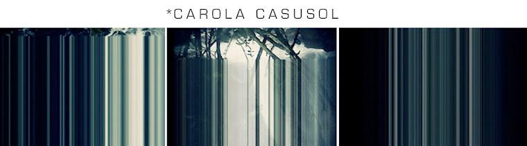 *CAROLA CASUSOL