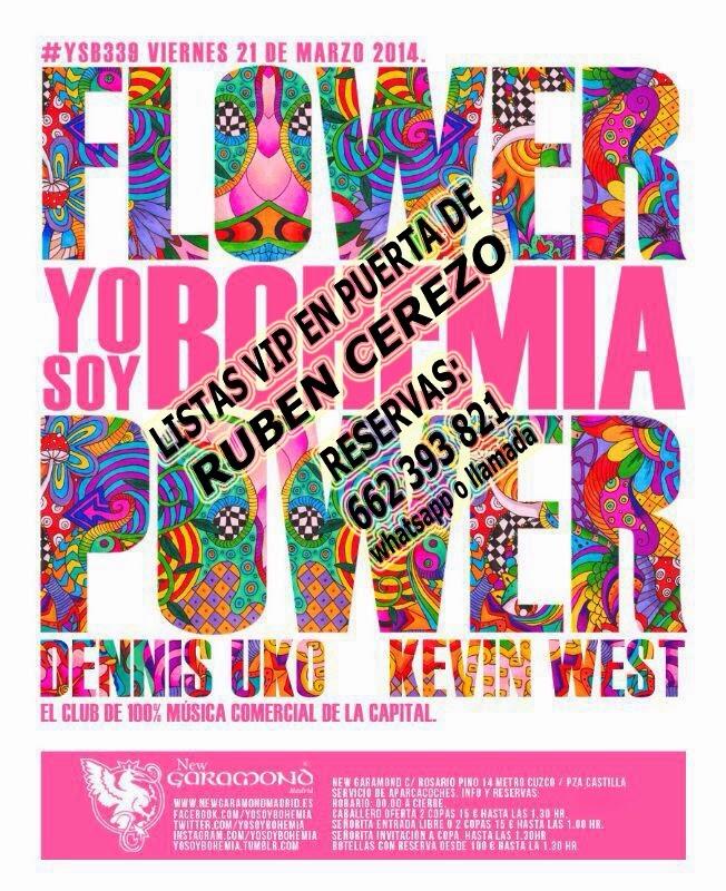 LISTAS NEW GARAMOND VIERNES, 21 DE MARZO: FLOWER POWER - YO SOY BOHEMIA
