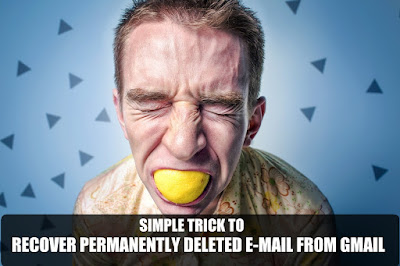 how to recover deleted emails from gmail easily