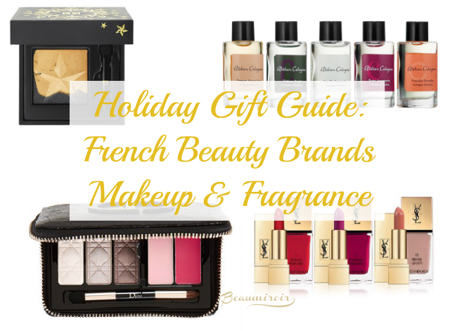 Holiday Gift Guide: makeup and fragrance gift ideas from top French brands