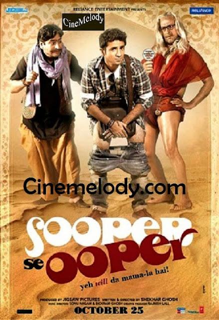 Sooper Se Ooper  Hindi Mp3 Songs Free  Download  2013