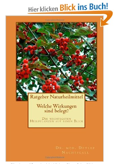 http://www.amazon.de/Ratgeber-Naturheilmittel-Wirkungen-wichtigsten-Heilpflanzen/dp/149295246X/ref=sr_1_4?s=books&ie=UTF8&qid=1437135216&sr=1-4&keywords=detlef+nachtigall