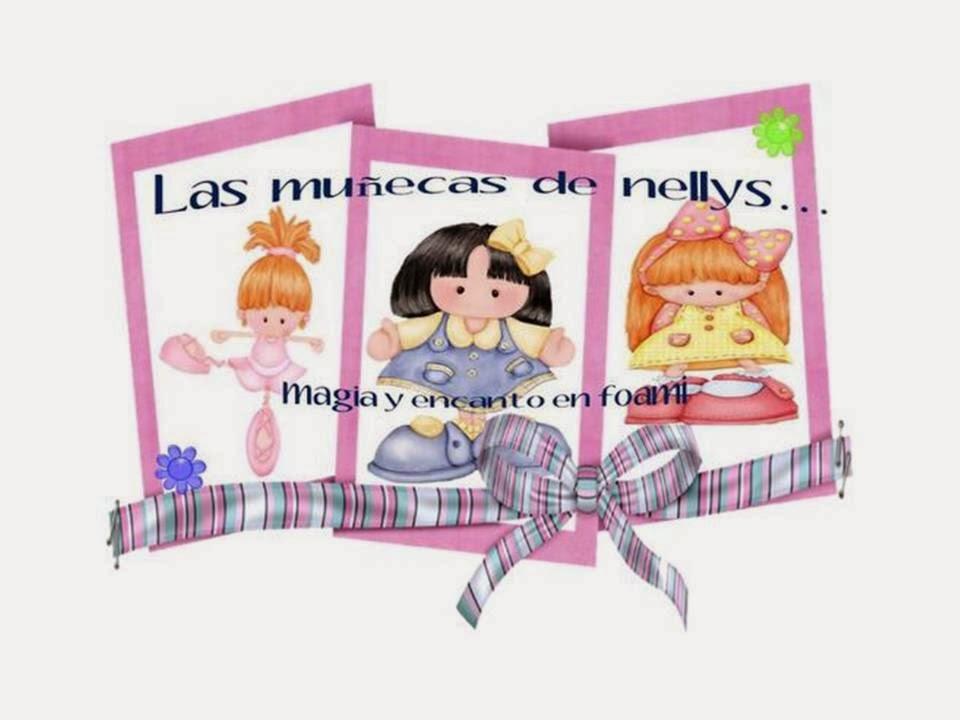LAS MUÑECAS DE NELLYS...