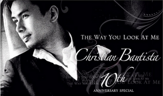 The Way You Look At Me: The Christian Bautista (ABS-CBN) July 08, 2012 BAUTISTA