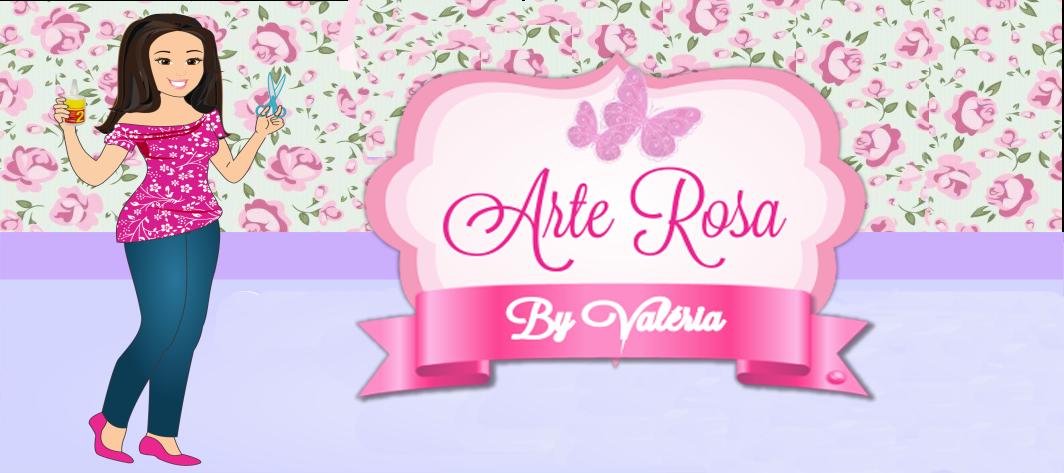 Arte Rosa By Valéria Andrade