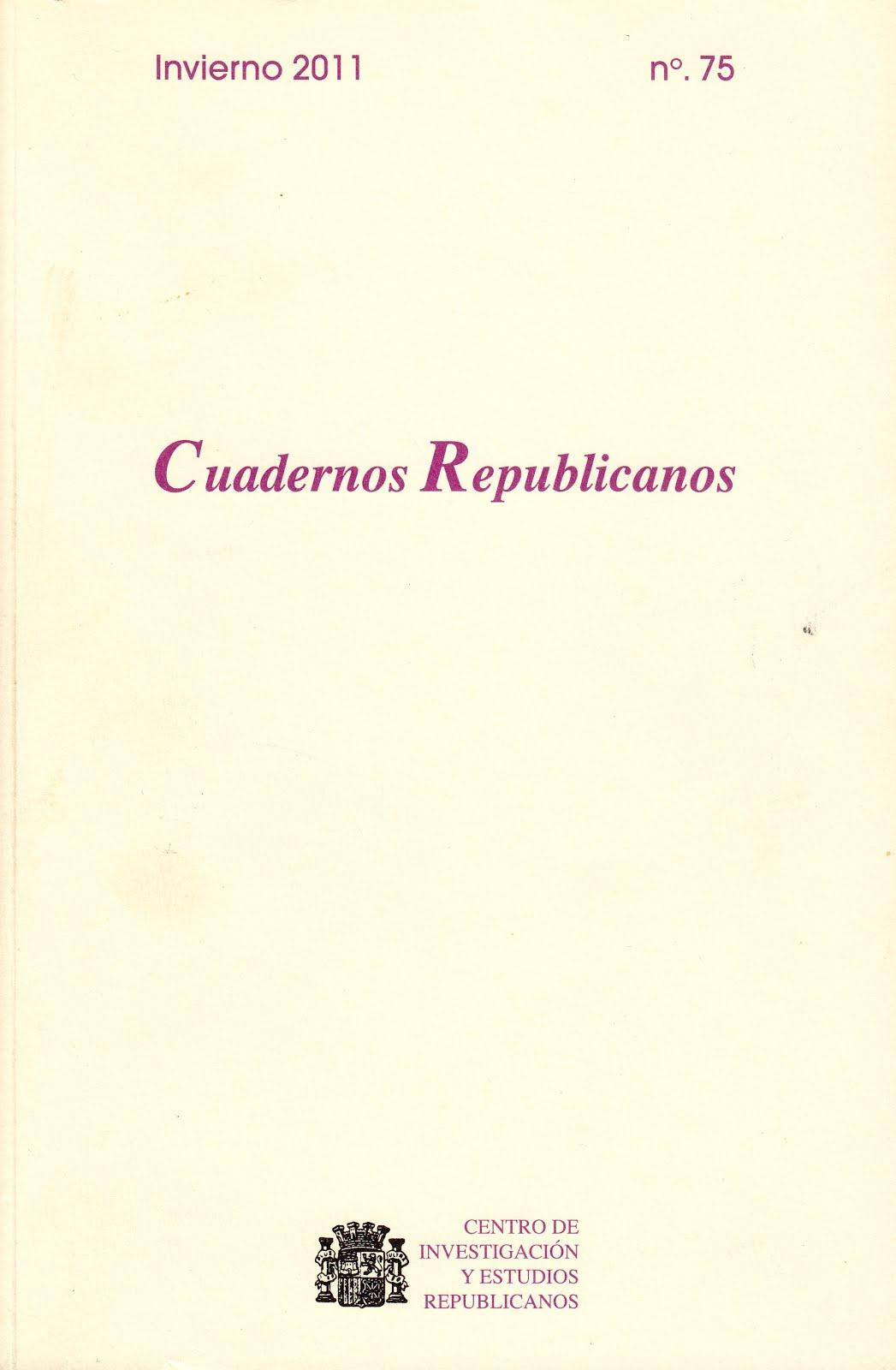 CUADERNOS REPUBLICANOS (REVISTA DEL CIERE). NÚMEROS: 63, 73 Y 75