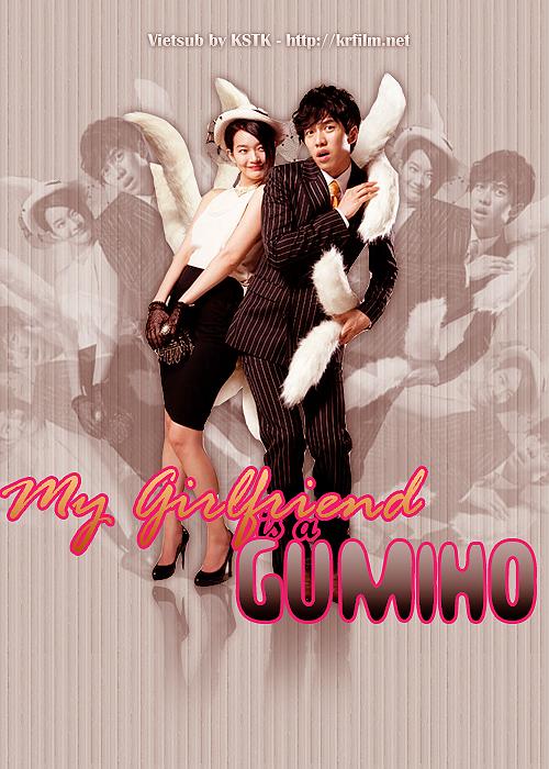 Bạn Gái Tôi Là Hồ Ly - My Girlfriend Is A Gumiho