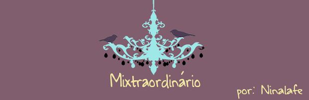 MIXTRAORDINARIO por Ninalafe