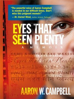 "Aaron W. Campbell Chats w/BWS about his Memoir""Eyes That Seen Plenty"""