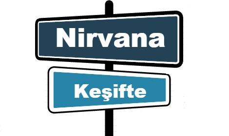 Nirvana Keşifte