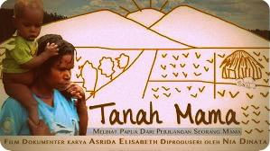 Film 'Tanah Mama' Batal Diputar di Festival Budaya Melanesia 2015