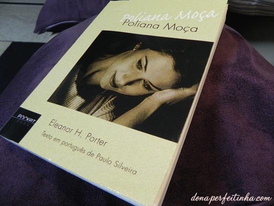 Poliana Moça, de Eleanor Porter - LIVRO