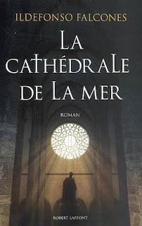 LA CATHEDRALE DE LA MER de Ildefonso Falcones La+cathédrale+de+la+mer